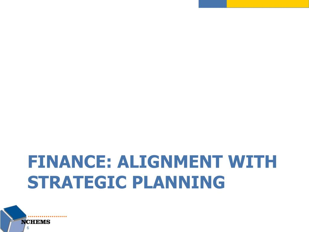 Finance: Alignment with Strategic Planning