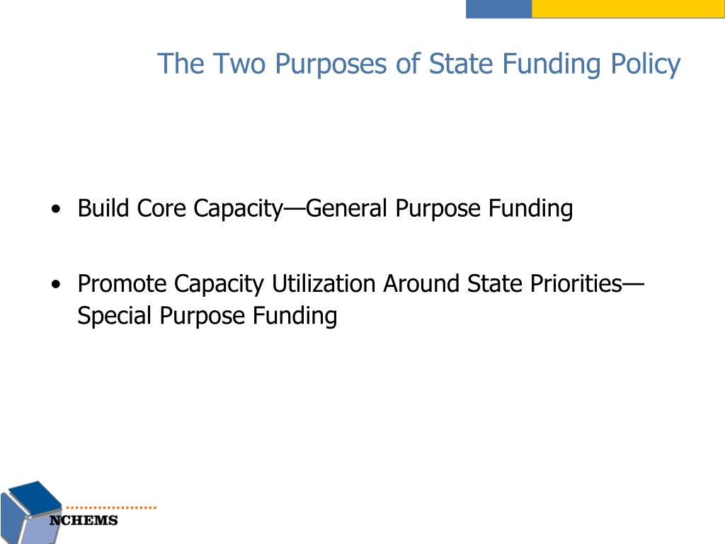 The Two Purposes of State Funding Policy