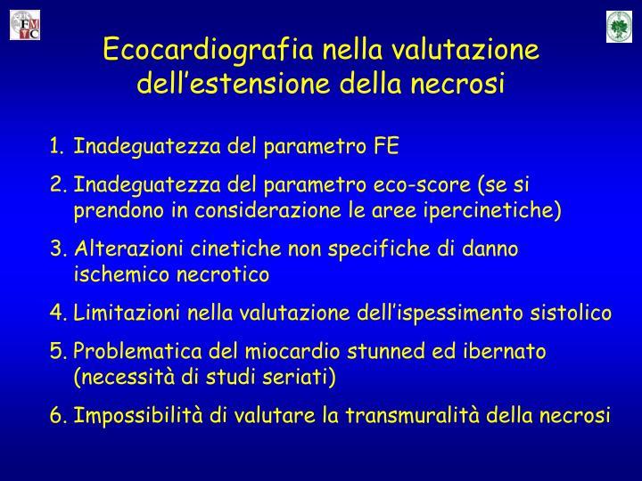 Ecocardiografia nella valutazione dell'estensione della necrosi