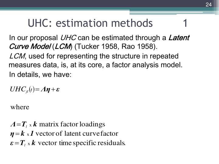 UHC: estimation methods         1