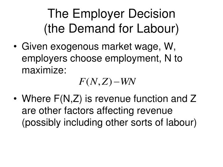 The Employer Decision