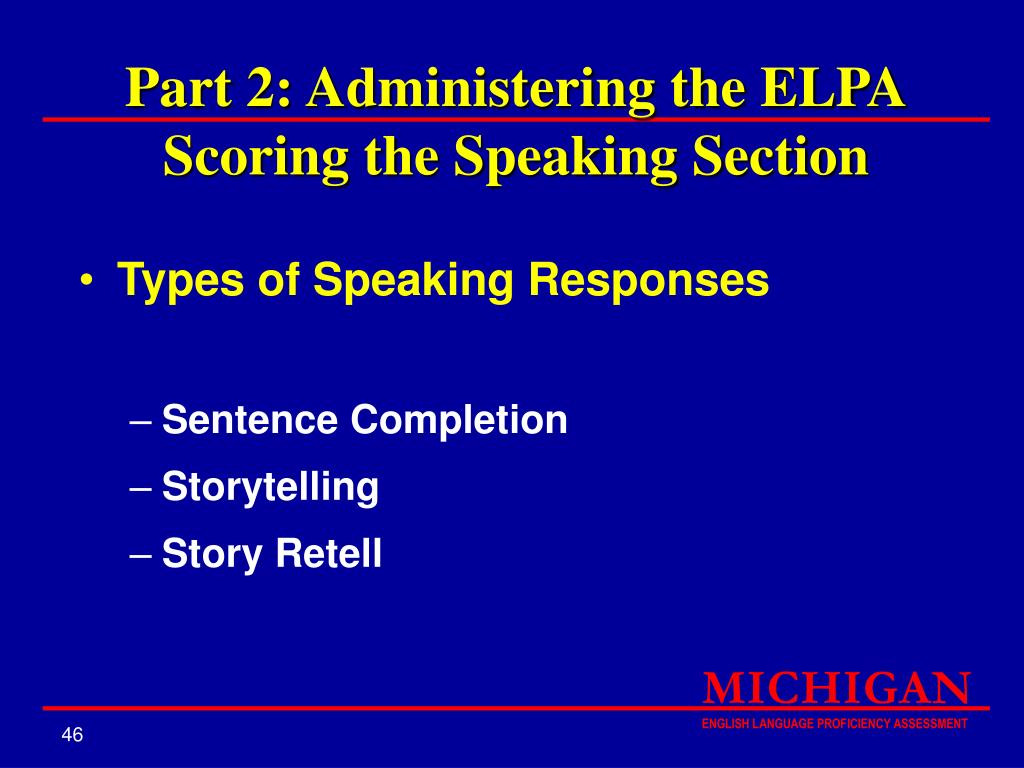 Part 2: Administering the ELPA