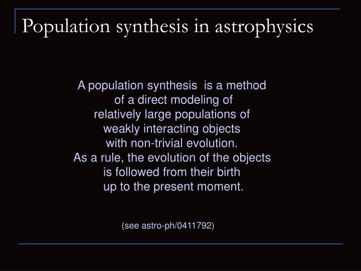 Population synthesis in astrophysics