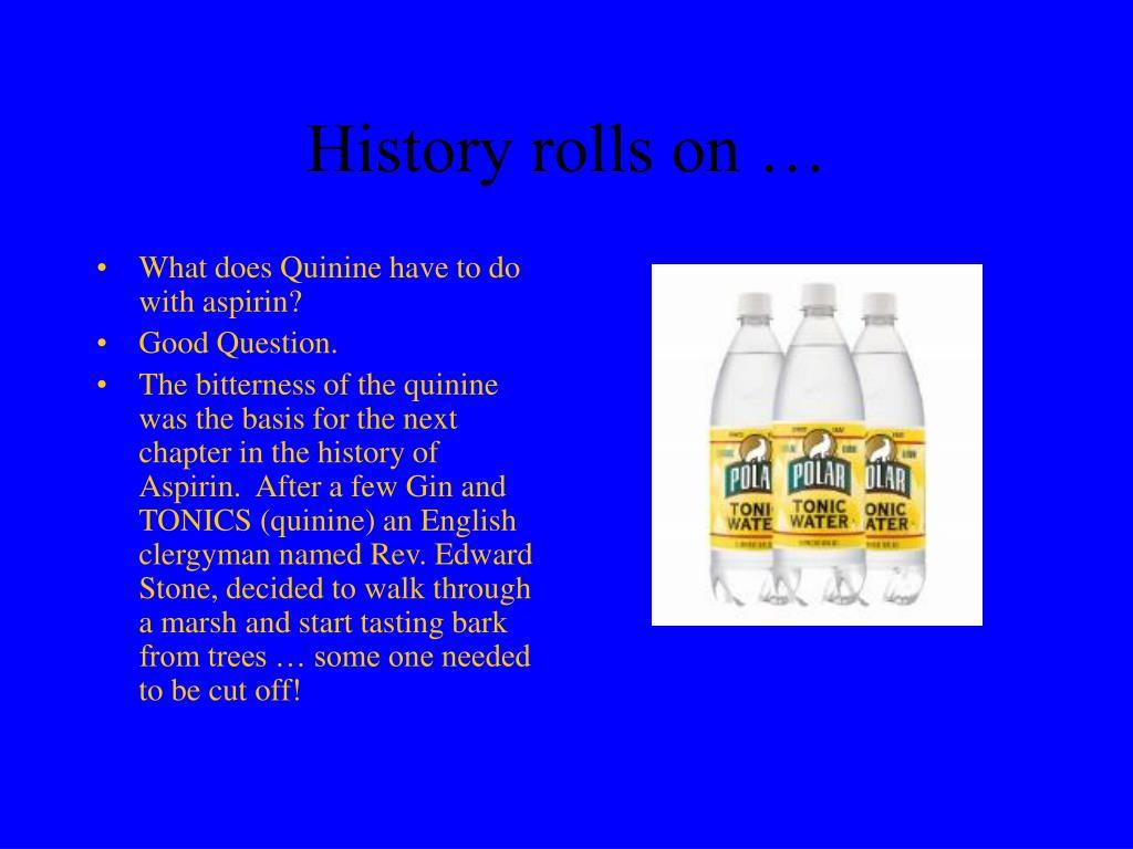 History rolls on …