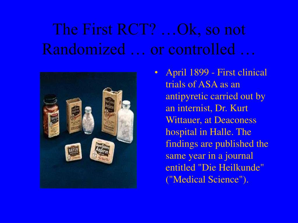 The First RCT? …Ok, so not Randomized … or controlled …