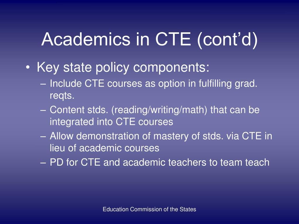 Academics in CTE (cont'd)