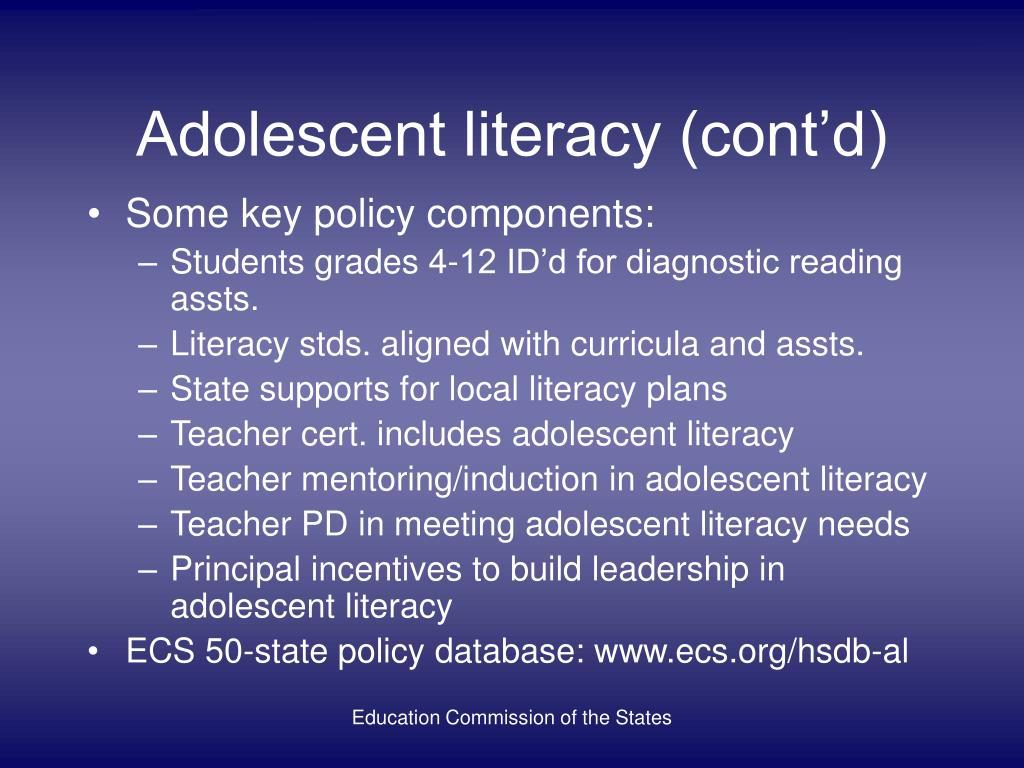 Adolescent literacy (cont'd)