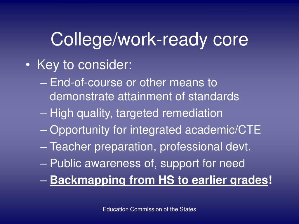College/work-ready core
