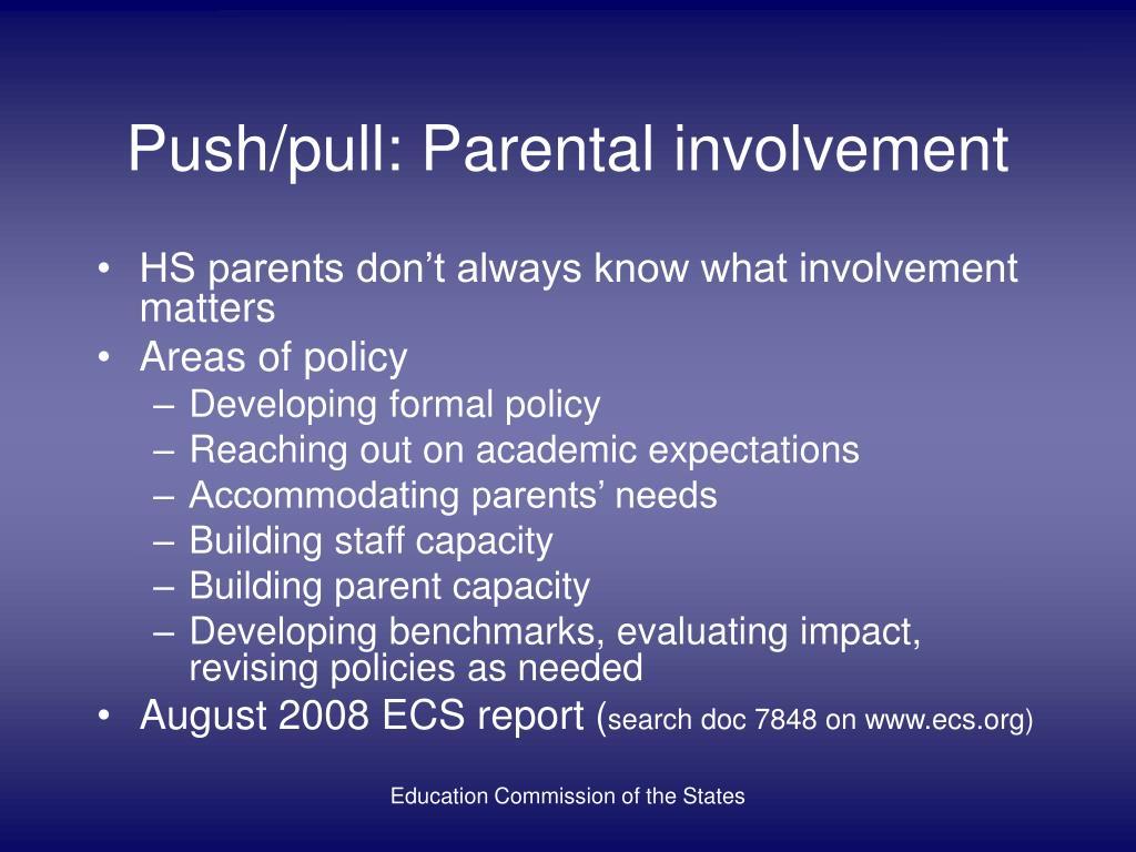 Push/pull: Parental involvement