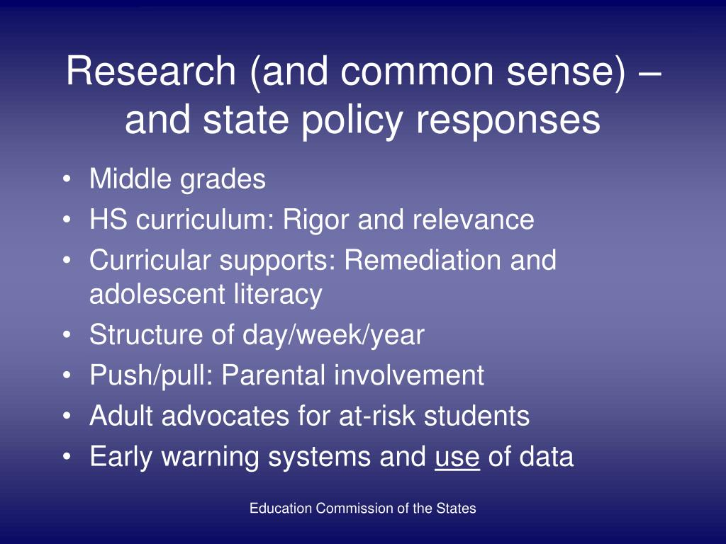 Research (and common sense) –