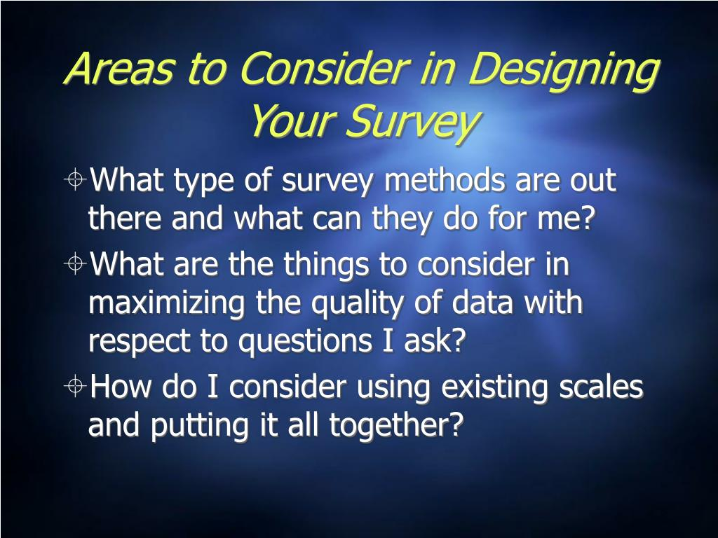 Areas to Consider in Designing Your Survey