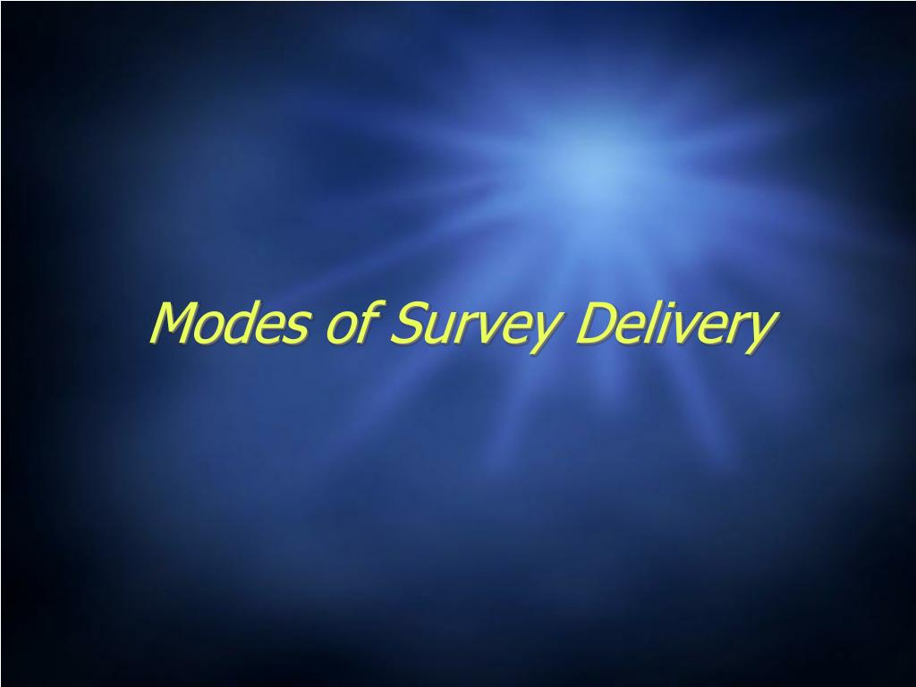 Modes of Survey Delivery