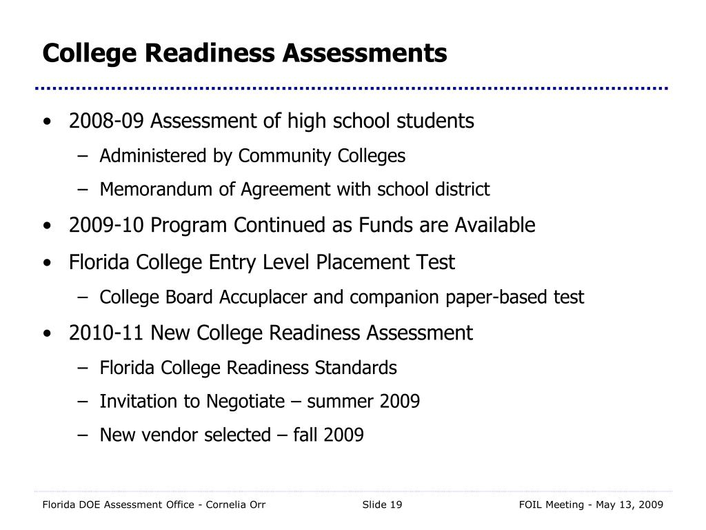 College Readiness Assessments