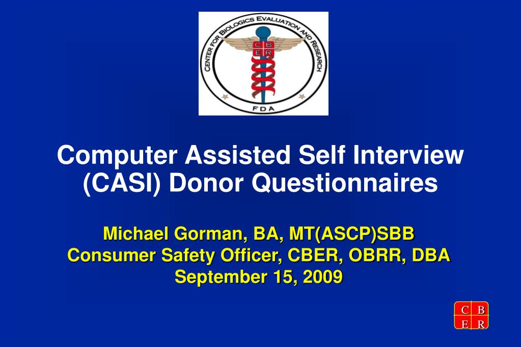 Computer Assisted Self Interview (CASI) Donor Questionnaires