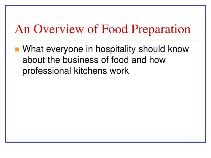 An overview of food preparation