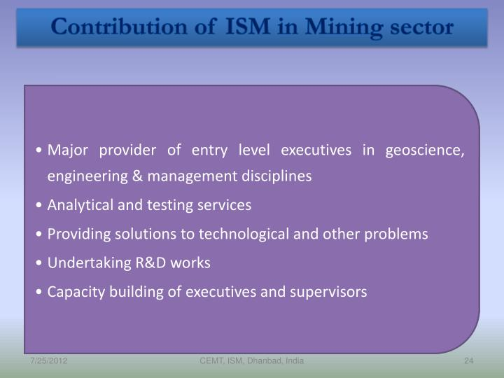 Contribution of ISM in Mining sector