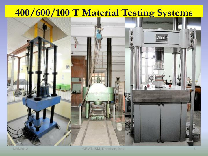 400/600/100 T Material Testing Systems