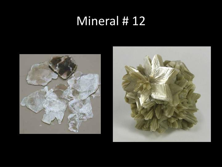 Mineral # 12