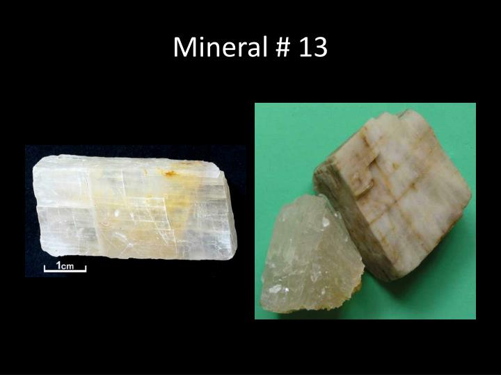 Mineral # 13