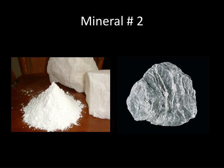 Mineral # 2