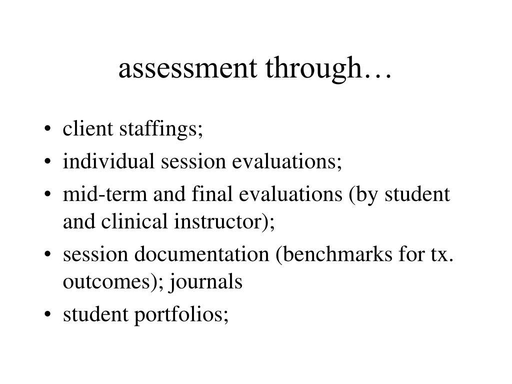 assessment through…