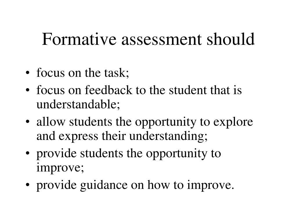 Formative assessment should