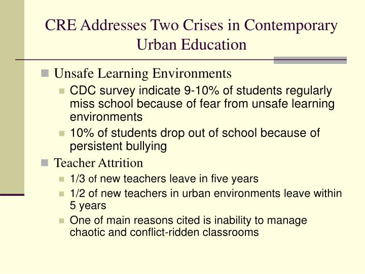 Cre addresses two crises in contemporary urban education