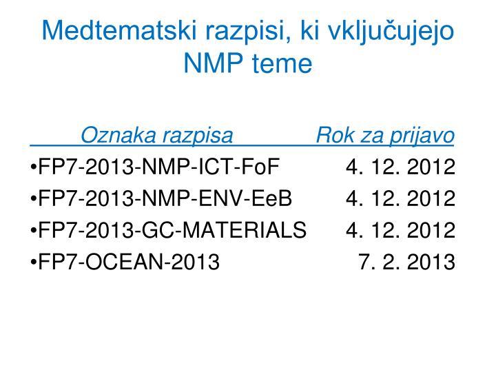 Medtematski razpisi, ki vključujejo NMP teme