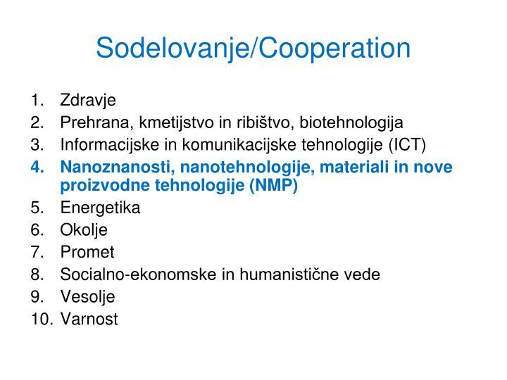 Sodelovanje/Cooperation