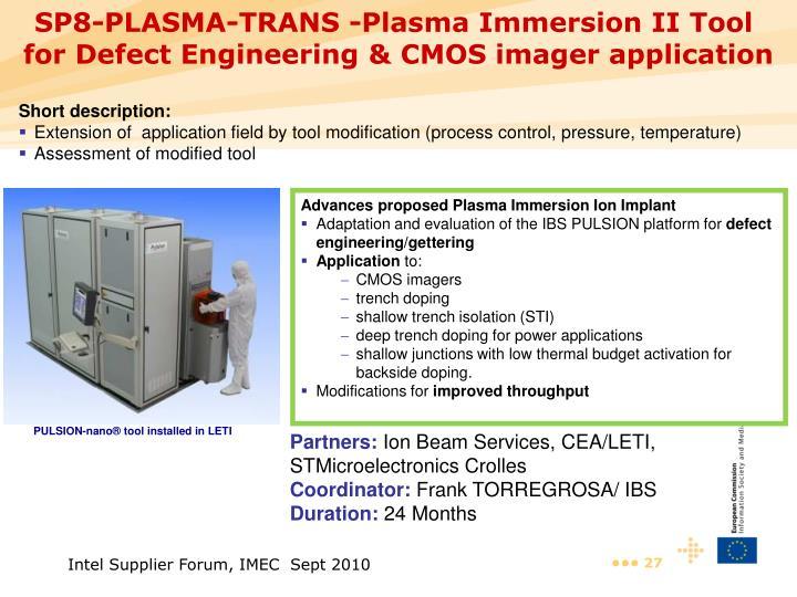 SP8-PLASMA-TRANS -Plasma Immersion II Tool