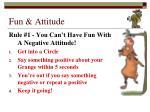 fun attitude
