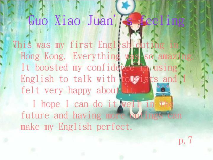 Guo Xiao Juan's feeling