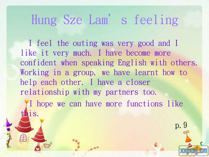 Hung Sze Lam's feeling