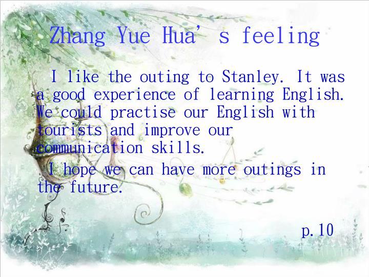 Zhang Yue Hua's feeling
