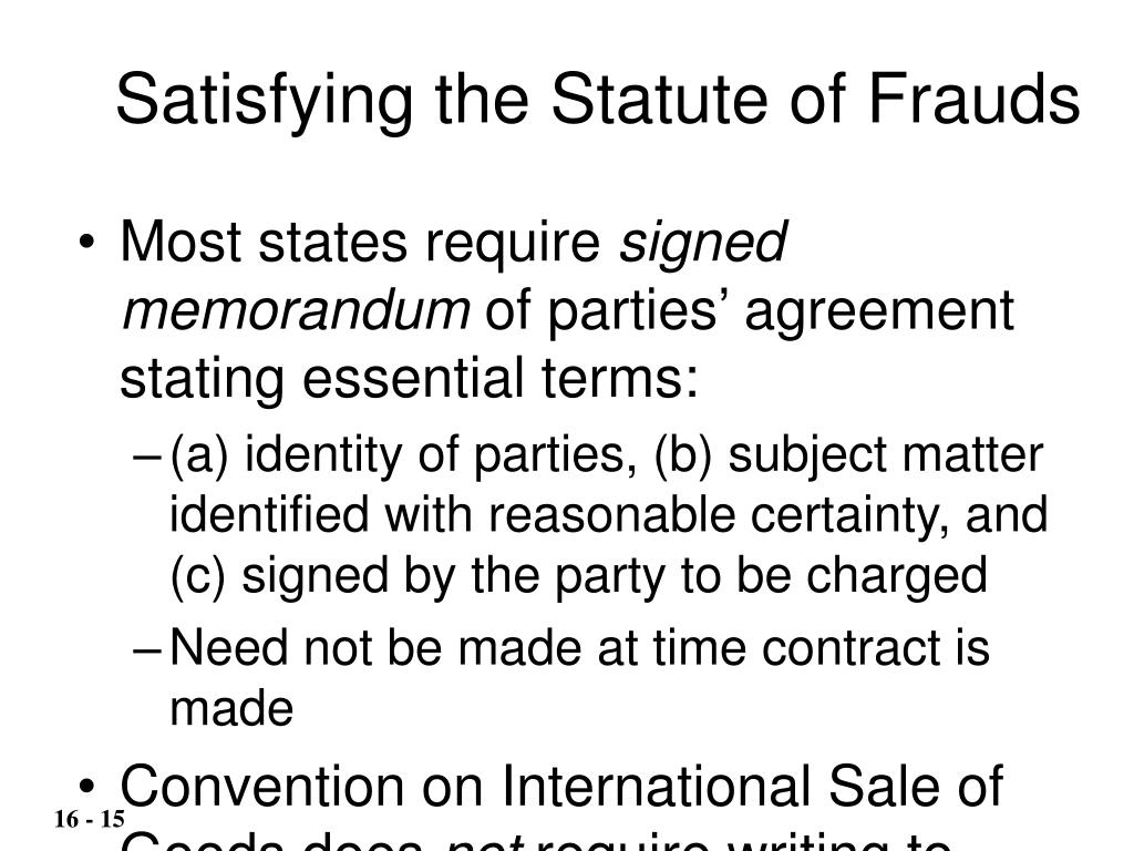 Satisfying the Statute of Frauds