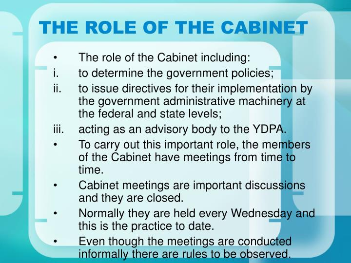 THE ROLE OF THE CABINET
