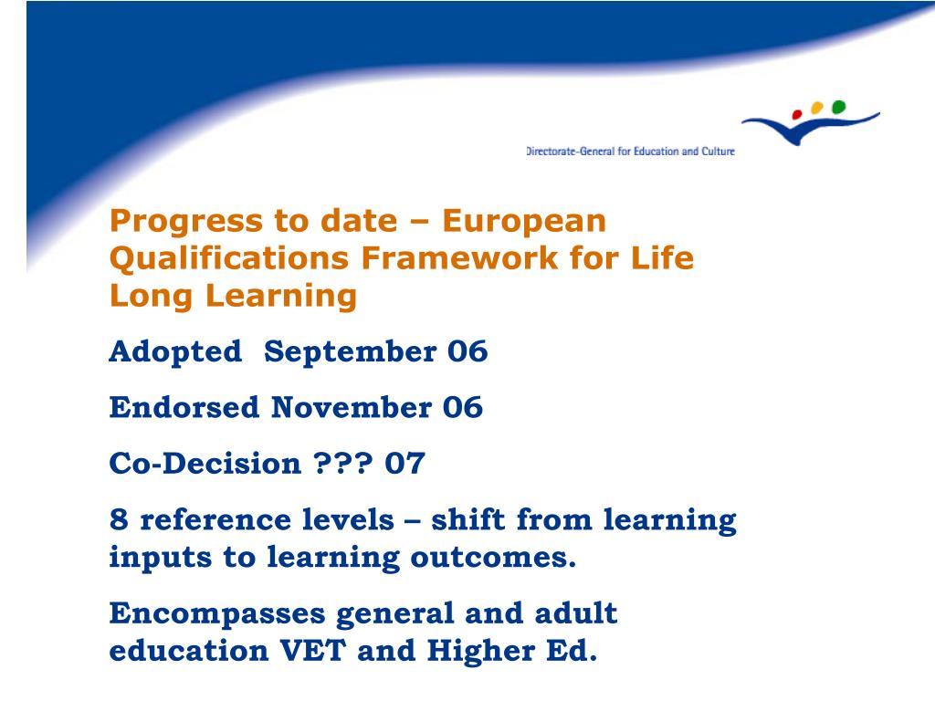 Progress to date – European Qualifications Framework for Life Long Learning