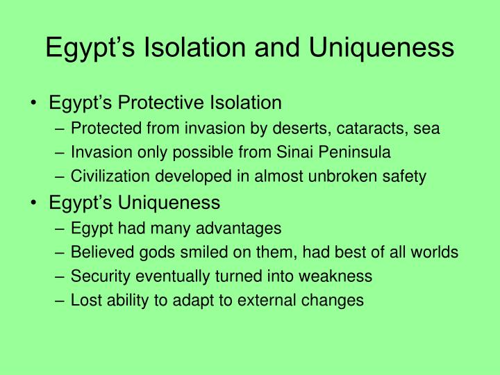 Egypt s isolation and uniqueness