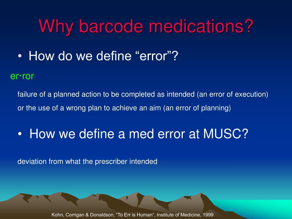 Why barcode medications?