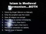 islam is medieval mormonism both