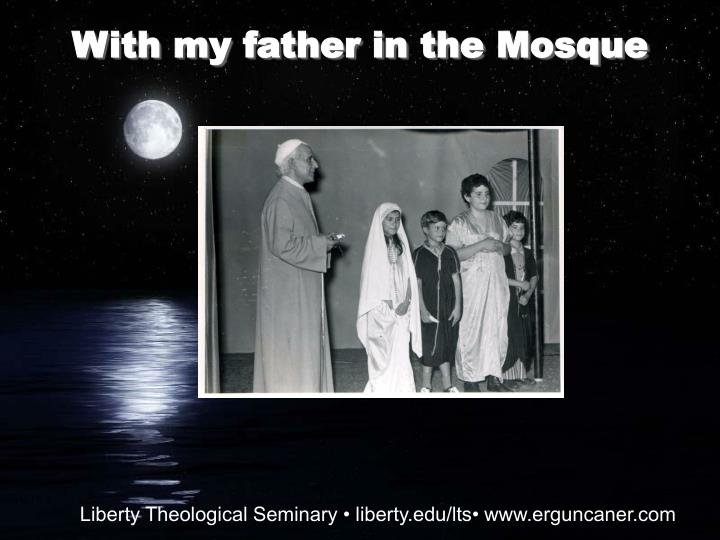 With my father in the Mosque