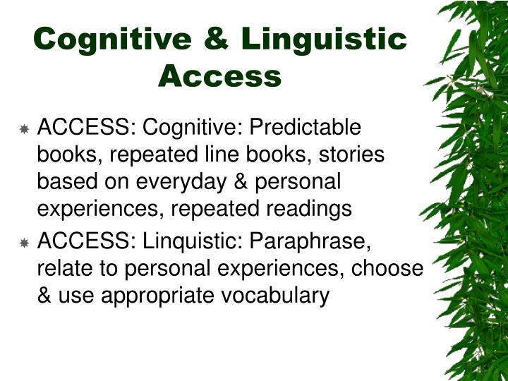 Cognitive & Linguistic Access