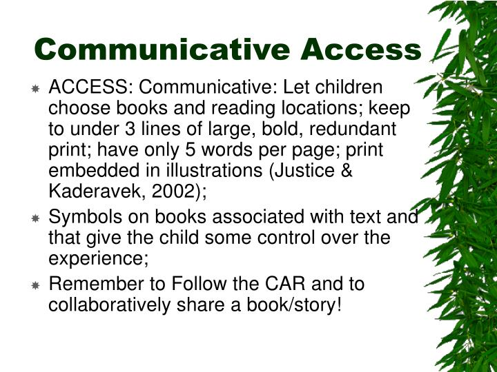 Communicative Access
