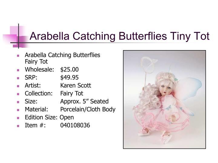 Arabella Catching Butterflies Tiny Tot