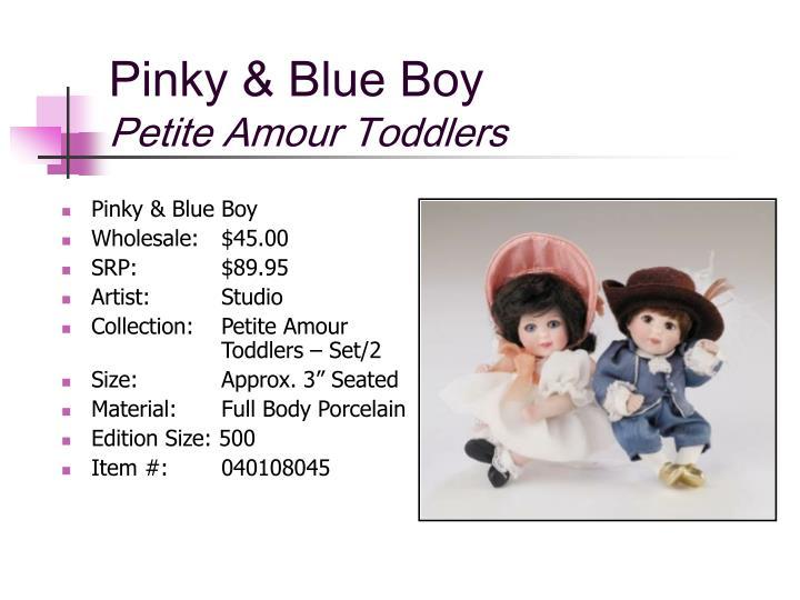 Pinky & Blue Boy