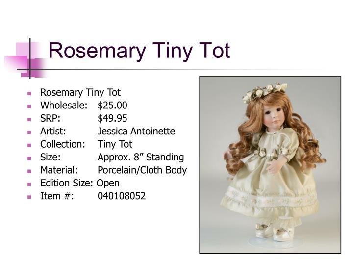 Rosemary Tiny Tot