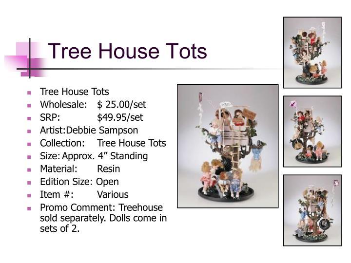 Tree House Tots