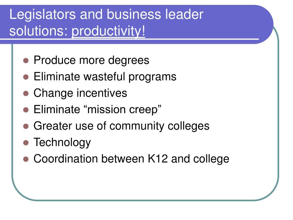 Legislators and business leader solutions: