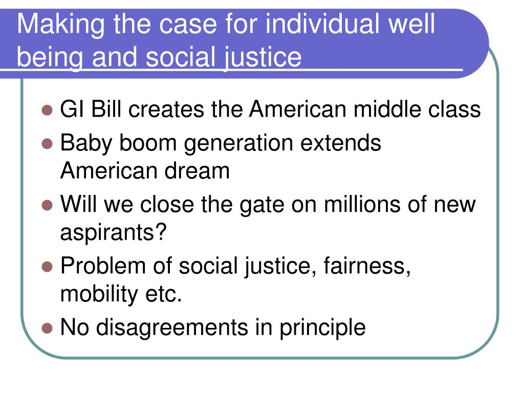 Making the case for individual well being and social justice