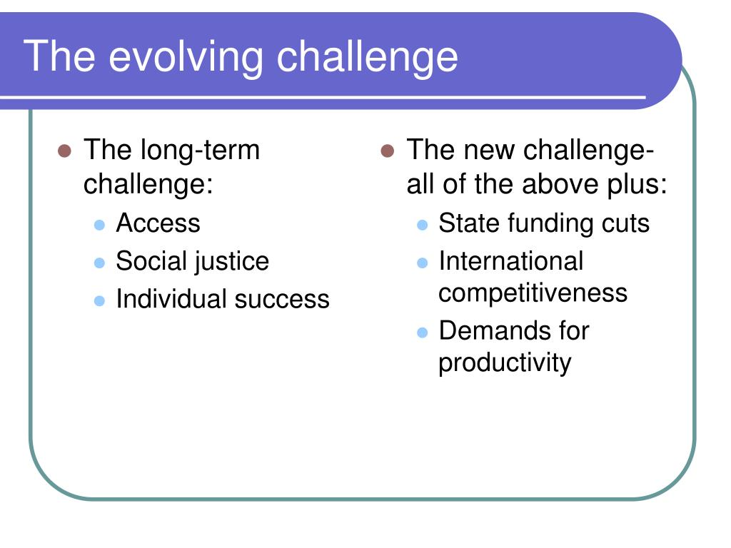 The long-term challenge: